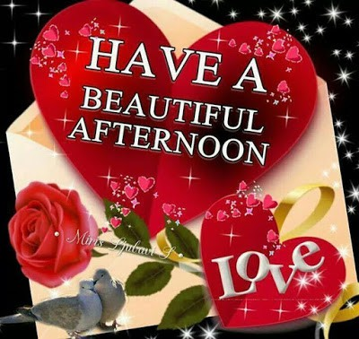 Inspirational Good Afternoon Special Messages for Her-Him