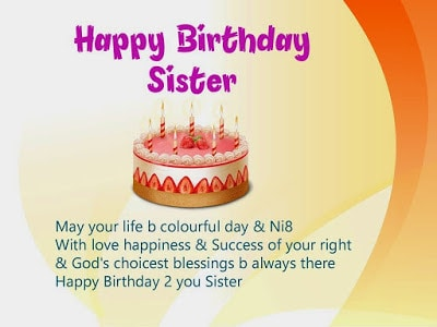 happy birthday my dear sister wish you all the best