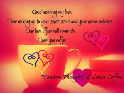 Good Morning My Love Wishes Quotes Messages And Images Fashion Cluba