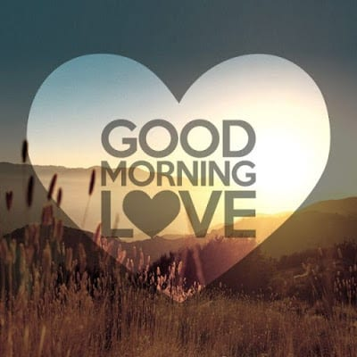 good morning love messagees for her