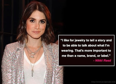 Nikki-Reed-Jewelry-Quotes
